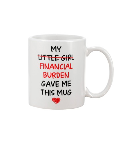 Financial Burden Gave Mug