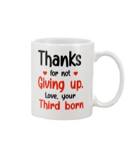 Thanks For Not Giving Up Mug front