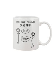 Thanks For Being There Mom Mug front