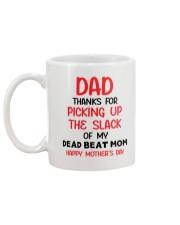 Dad Thanks For Picking Up The Slack Mug back
