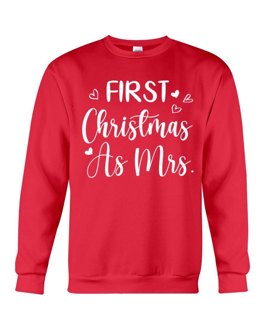 First Christmas As Mrs Crewneck Sweatshirt
