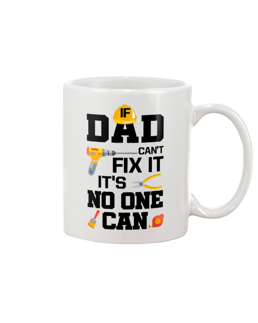 Dad Can't Fix It Mug