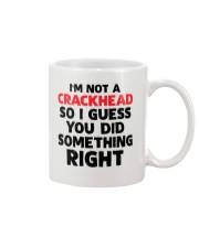 not crackhead dad did right Mug front