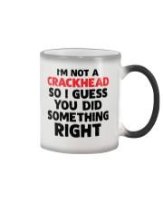 not crackhead dad did right Color Changing Mug thumbnail