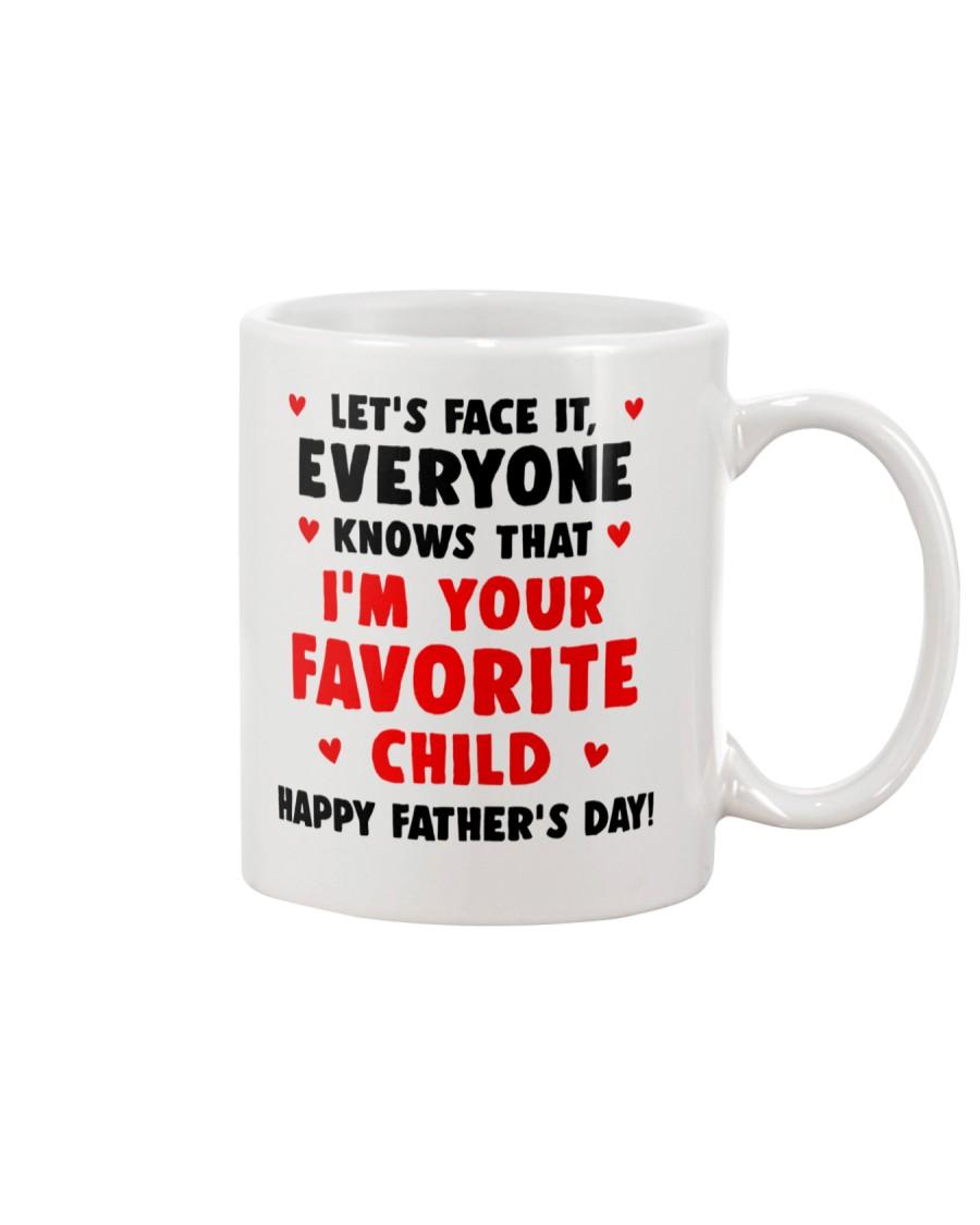 Everyone Knows Favorite Child Mug