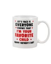 Everyone Knows Favorite Child Mug front