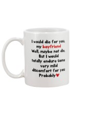 I Would Die For You Boyfriend  Mug back