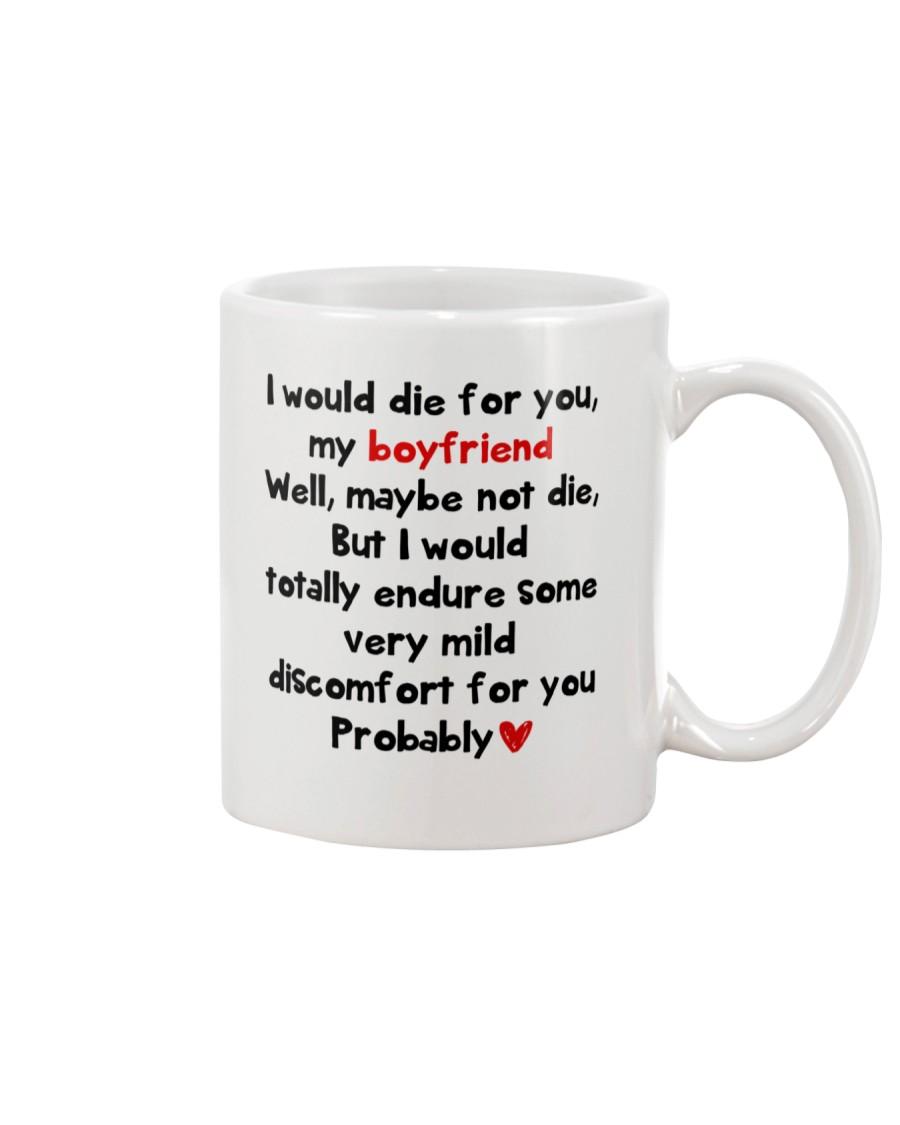 I Would Die For You Boyfriend  Mug