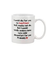 I Would Die For You Boyfriend  Mug front