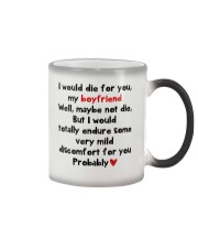 I Would Die For You Boyfriend  Color Changing Mug thumbnail