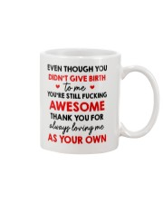 Not Give Birth Love As Your Own Mug front