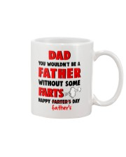 Not Be A Father Without Some Farts Mug front