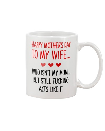 Happy Mother's Day To My Wife