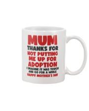 Not Putting Me Up For Adoption Mug front