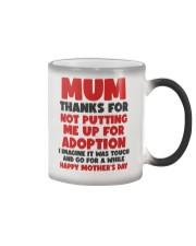 Not Putting Me Up For Adoption Color Changing Mug thumbnail