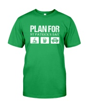Plan For St Patrick Classic T-Shirt front