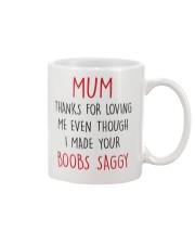 Your Boobs Saggy Mug front
