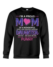 Proud Mom Of Sweet Awesome Daughter Crewneck Sweatshirt thumbnail