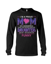 Proud Mom Of Sweet Awesome Daughter Long Sleeve Tee thumbnail