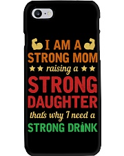 Strong Mom Need A Strong Drink Phone Case thumbnail