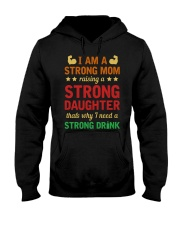Strong Mom Need A Strong Drink Hooded Sweatshirt thumbnail