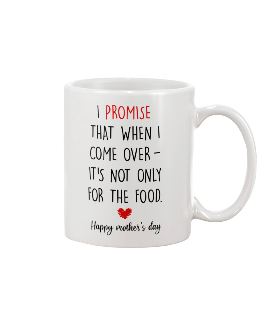 Come Over Not Only For Food Mug
