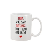 Mistakes Turn Out Great Mug front