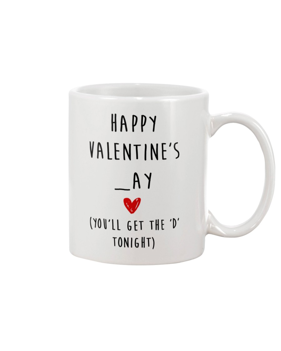 Happy Valentine Get D Tonight Mug