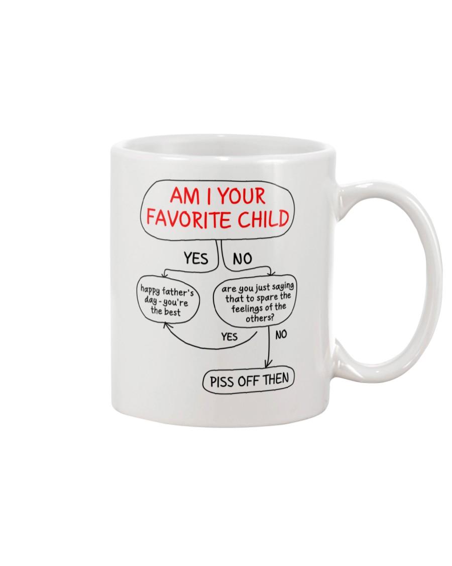 Am I Your Favorite Child Mug