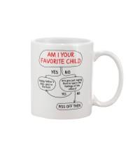 Am I Your Favorite Child Mug front