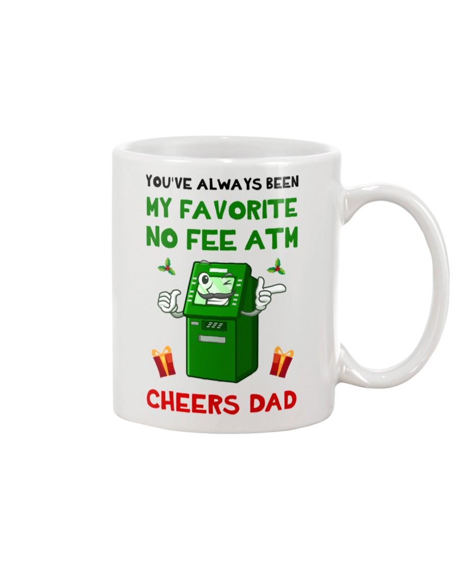 You've Always Been My Favorite No Fee ATM Mug