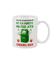 You've Always Been My Favorite No Fee ATM Mug front