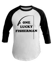 One Lucky Fisherman Baseball Tee front