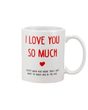 Love So Much Except Snore Mug front