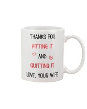 Hitting It And Quiting It Mug front