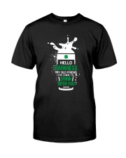 Drink With You Again Classic T-Shirt front