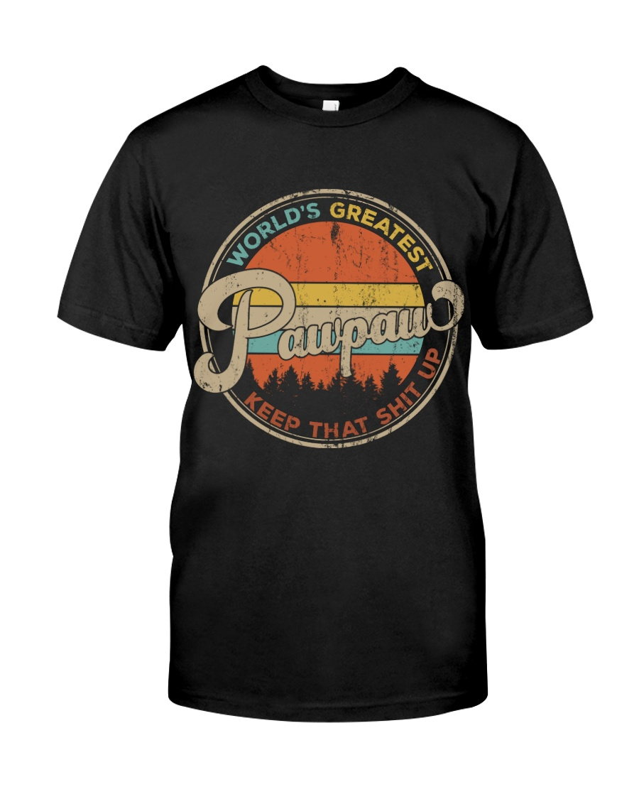 World's Greatest Pawpaw Keep Up Classic T-Shirt