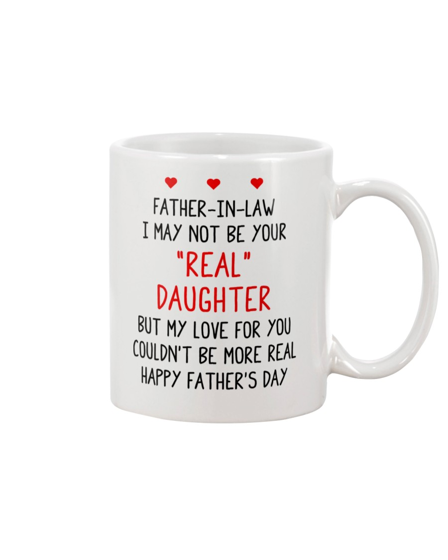 Your Real Daughter Father In Law Mug