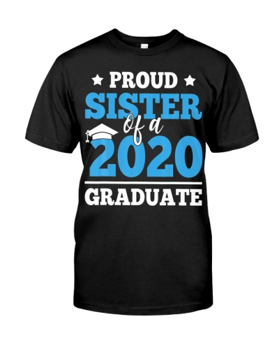Proud Sister Of A Class Of 2020 Graduate