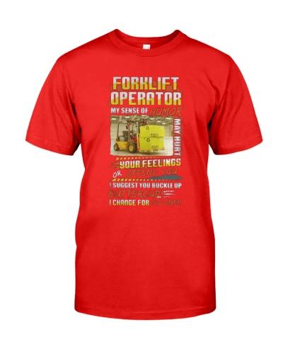 Forklift Operator My Sense Of Humor Hurt Your Feel