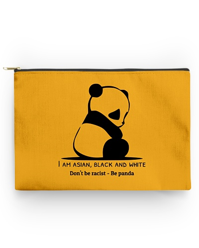 Don't be racist - Be panda t-shirt
