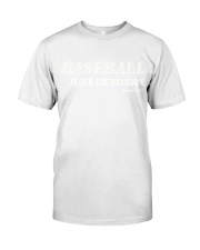 baseball is our the religion t shirt Premium Fit Mens Tee thumbnail