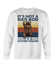 its not a dad bod its a father figure t shirt Crewneck Sweatshirt thumbnail