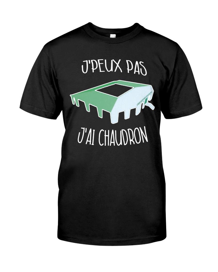 J'peux pas j'ai chaudron Classic T-Shirt