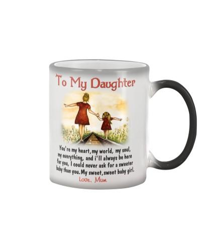 To My Daughter - Love Mum
