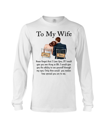 To My Wife -  Love you forever