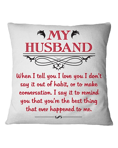 My husband is the best thing that ever happened