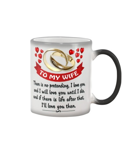 To My Wife - I will love you till I die