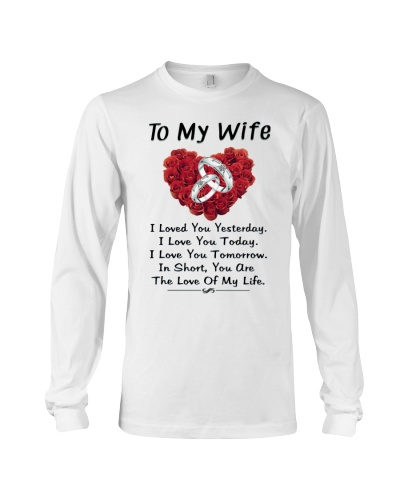 To My Wife -  You are the love of my life