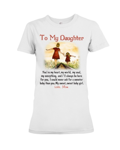 To My Daughter - Love Mom